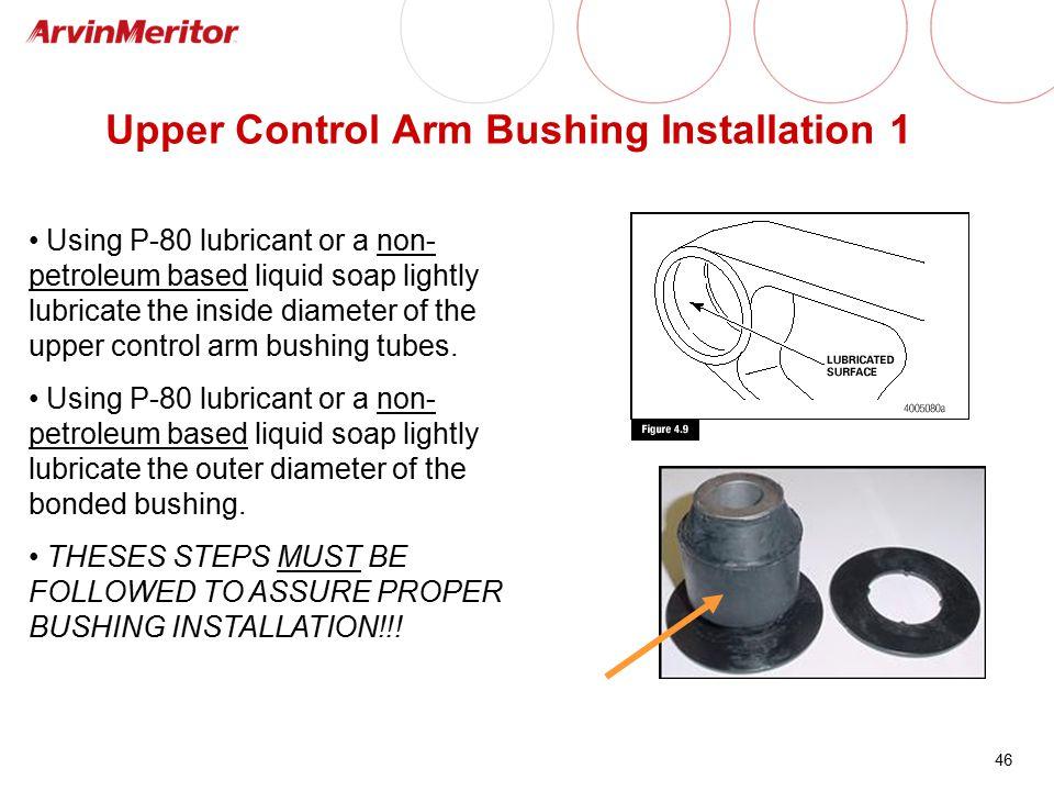 Upper Control Arm Bushing Installation 1