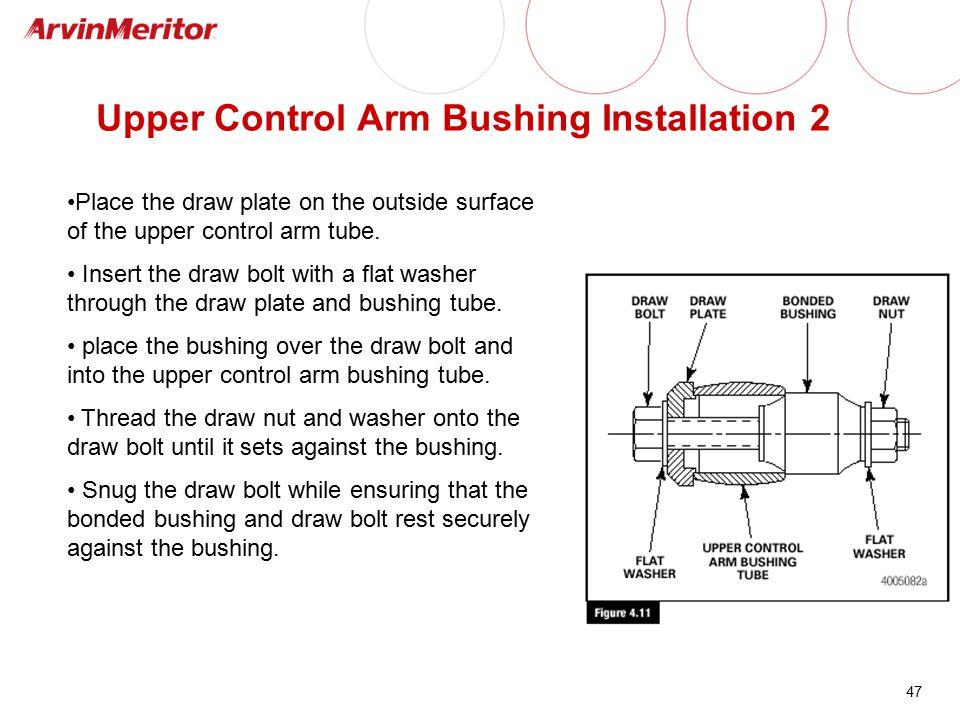 Upper Control Arm Bushing Installation 2