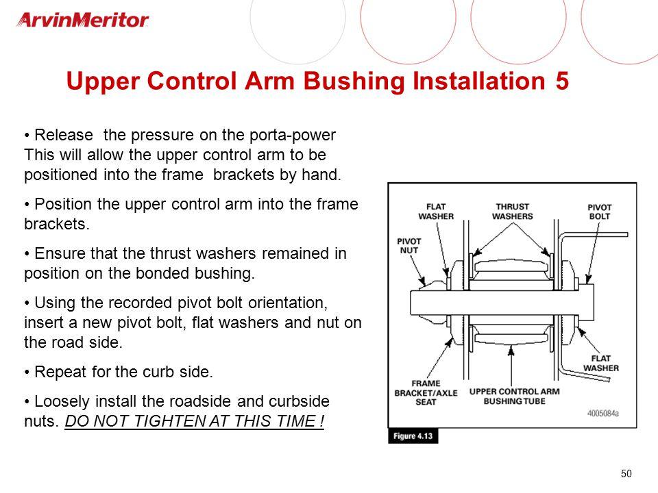 Upper Control Arm Bushing Installation 5