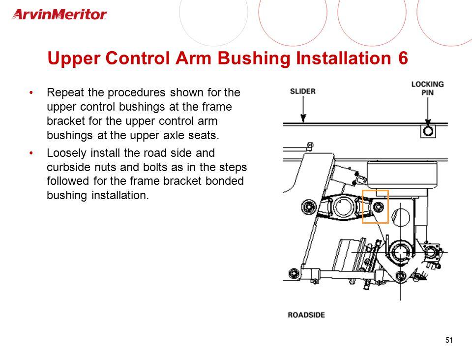 Upper Control Arm Bushing Installation 6