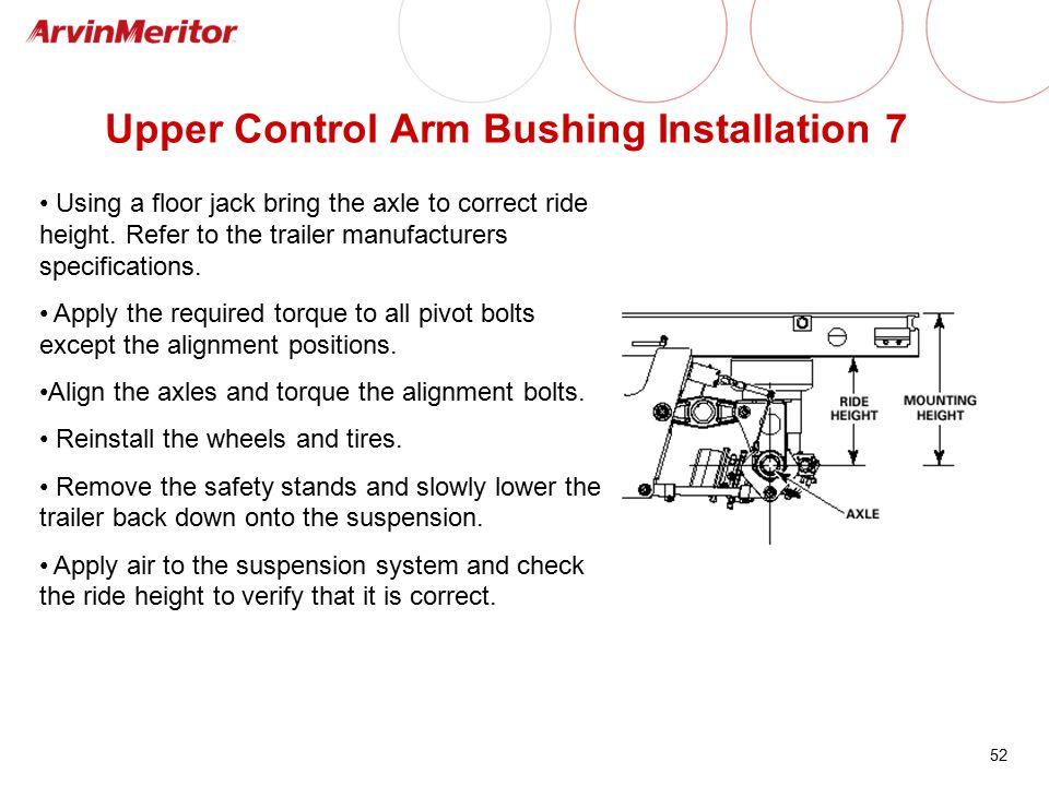 Upper Control Arm Bushing Installation 7