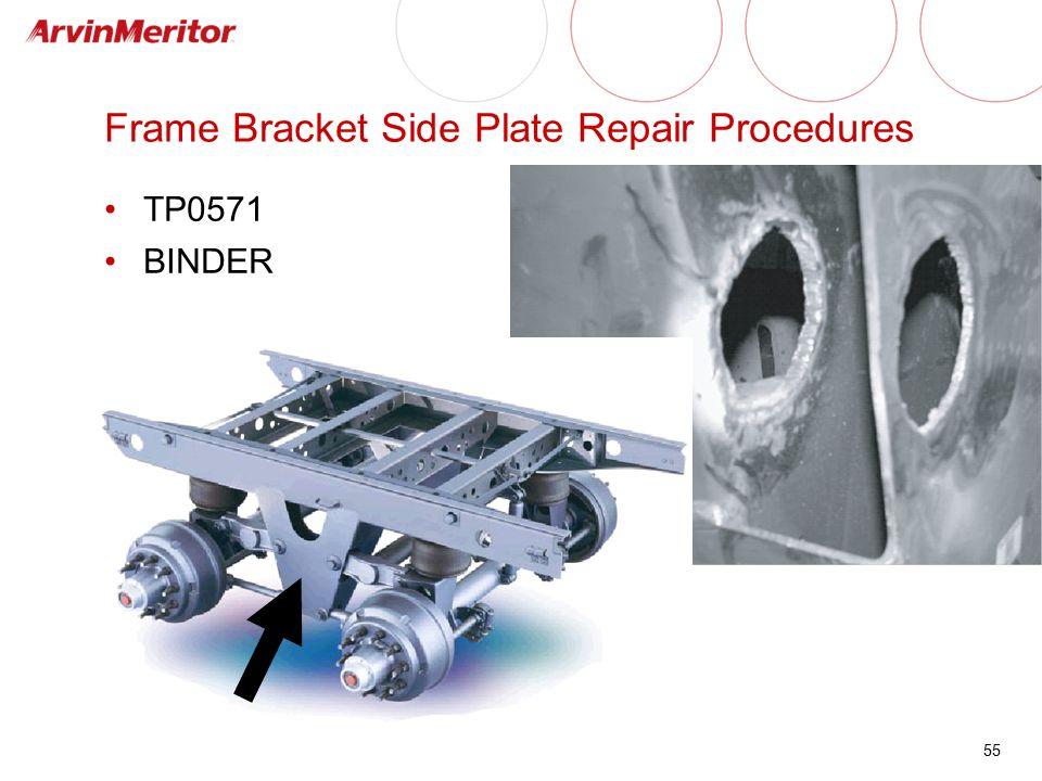 Frame Bracket Side Plate Repair Procedures