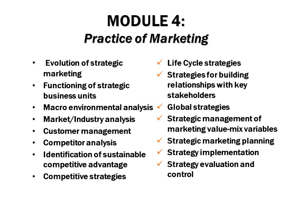 MODULE 4: Practice of Marketing