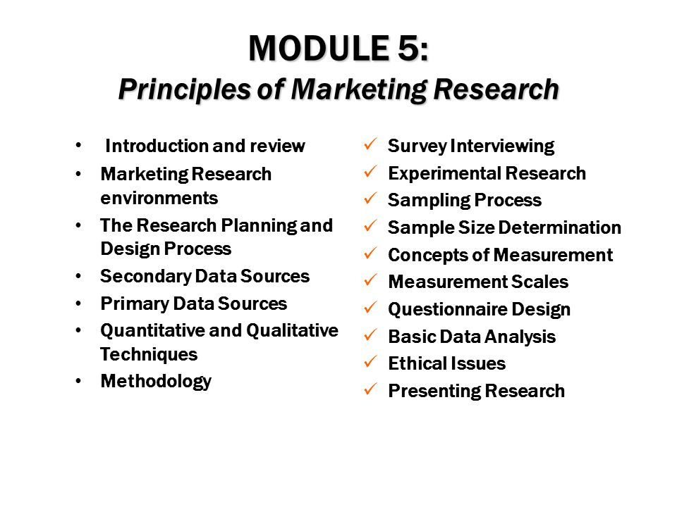 MODULE 5: Principles of Marketing Research
