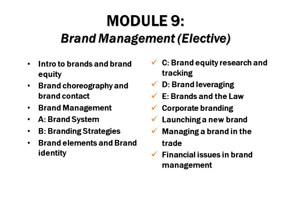 MODULE 9: Brand Management (Elective)