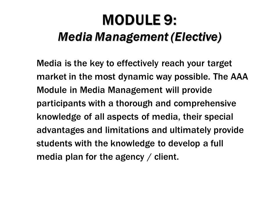 MODULE 9: Media Management (Elective)