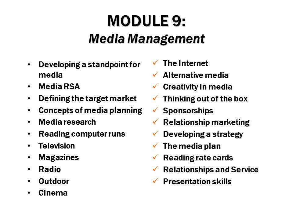MODULE 9: Media Management