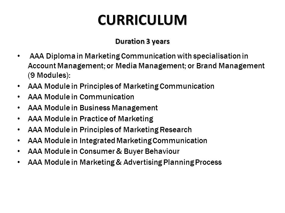 CURRICULUM Duration 3 years