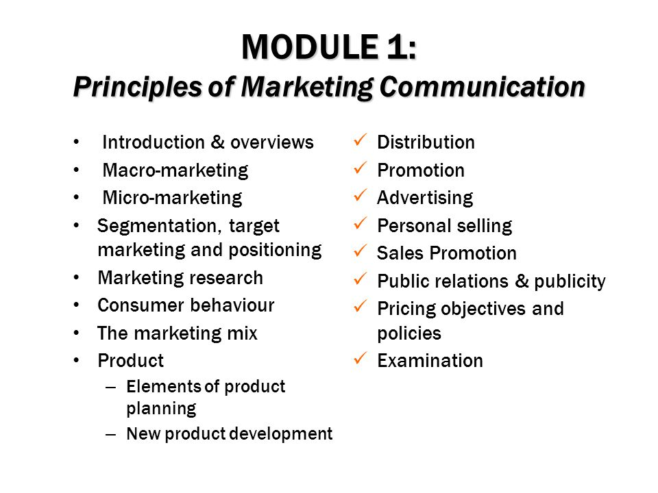 MODULE 1: Principles of Marketing Communication