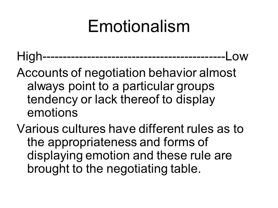 Emotionalism High---------------------------------------------Low