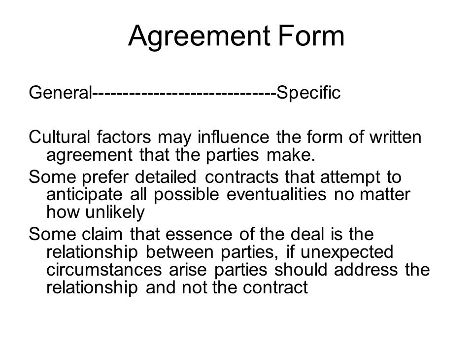 Agreement Form General------------------------------Specific