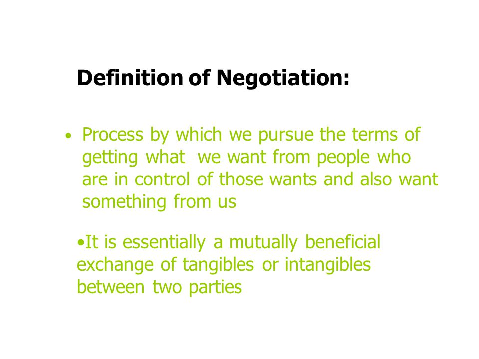 Definition of Negotiation: