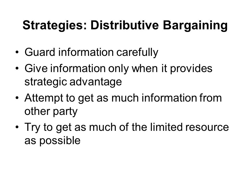 Strategies: Distributive Bargaining