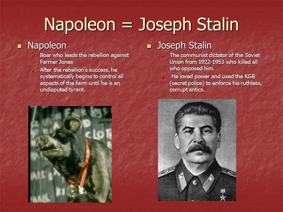 Napoleon = Joseph Stalin