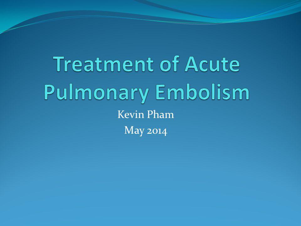 Treatment of Acute Pulmonary Embolism