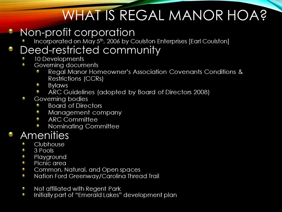 What is Regal Manor HOA Non-profit corporation