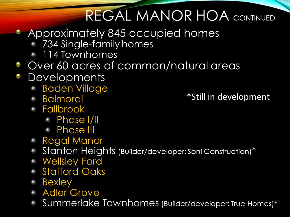 Regal Manor HOA continued