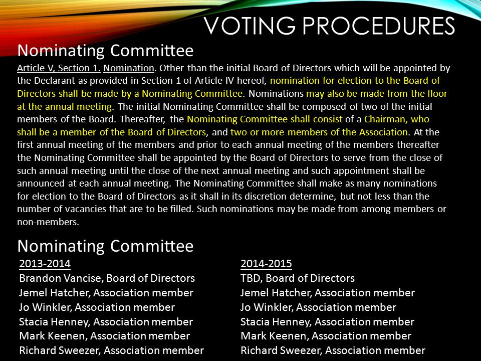 Voting procedures Nominating Committee 2013-2014 2014-2015
