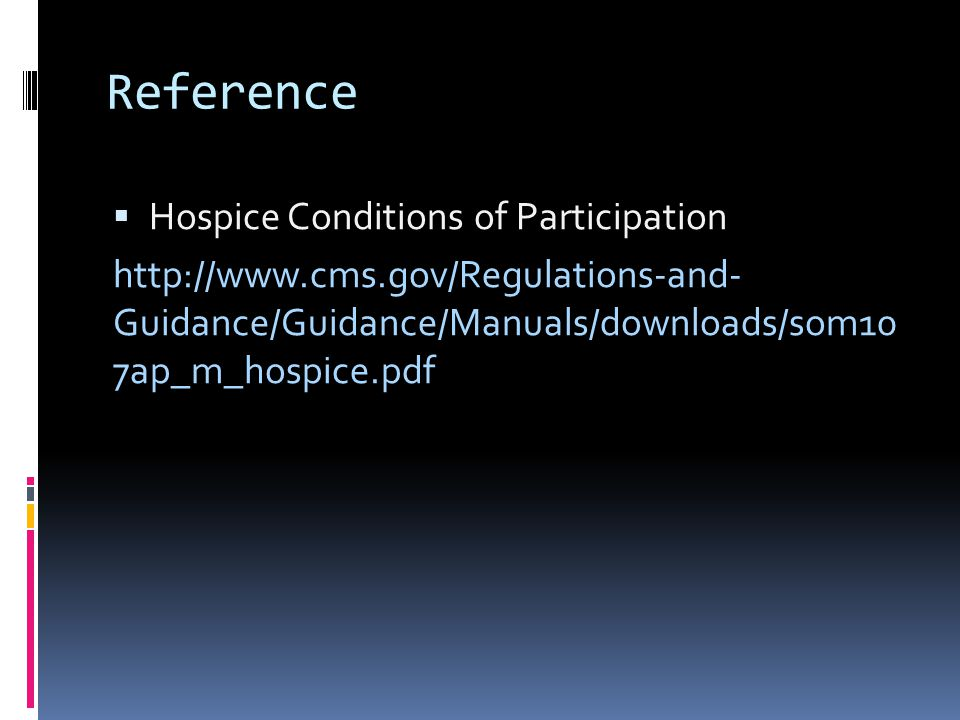 Reference Hospice Conditions of Participation