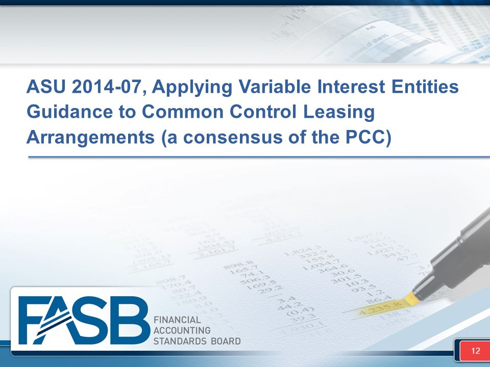 ASU 2014-07, Applying Variable Interest Entities Guidance to Common Control Leasing Arrangements (a consensus of the PCC)