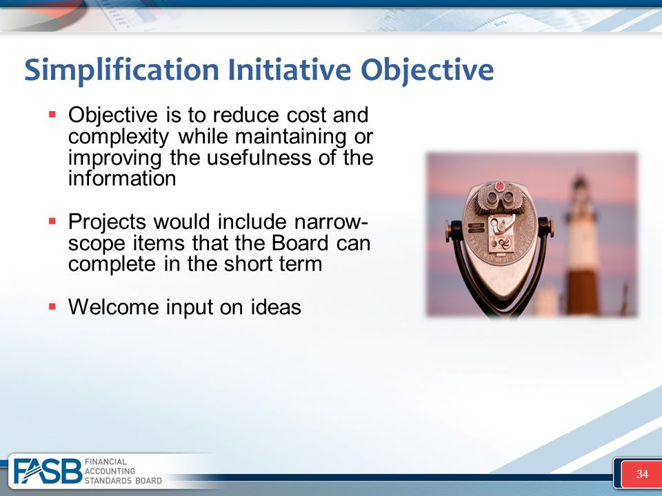 Simplification Initiative Objective