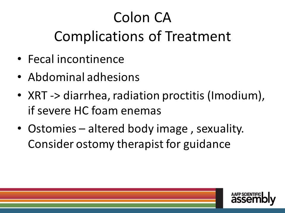 Colon CA Complications of Treatment