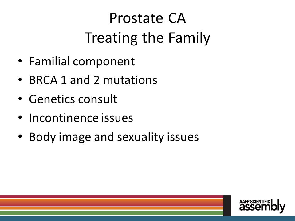 Prostate CA Treating the Family
