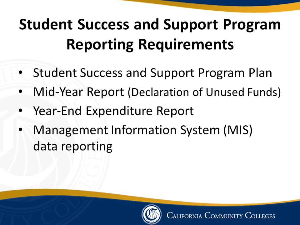 Student Success and Support Program Reporting Requirements