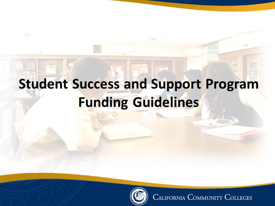 Student Success and Support Program Funding Guidelines