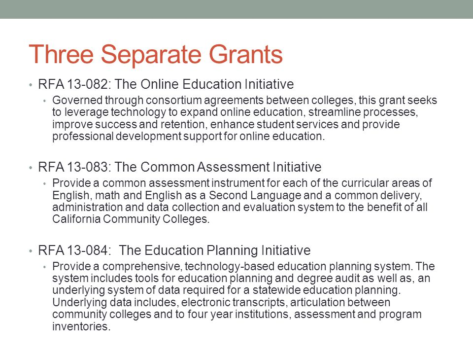 Three Separate Grants RFA 13-082: The Online Education Initiative