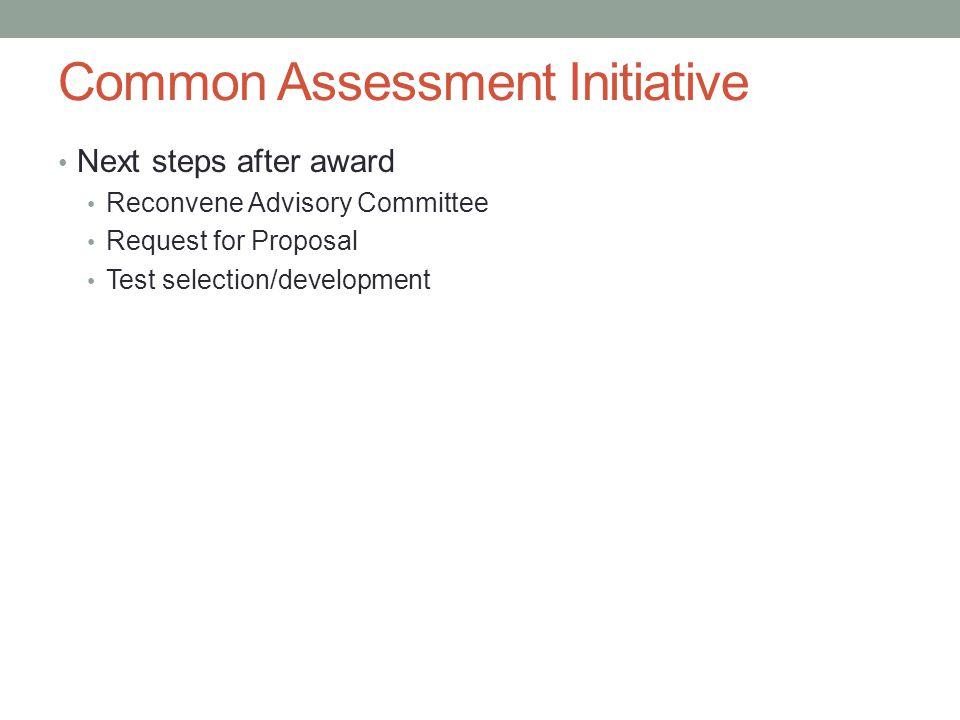 Common Assessment Initiative
