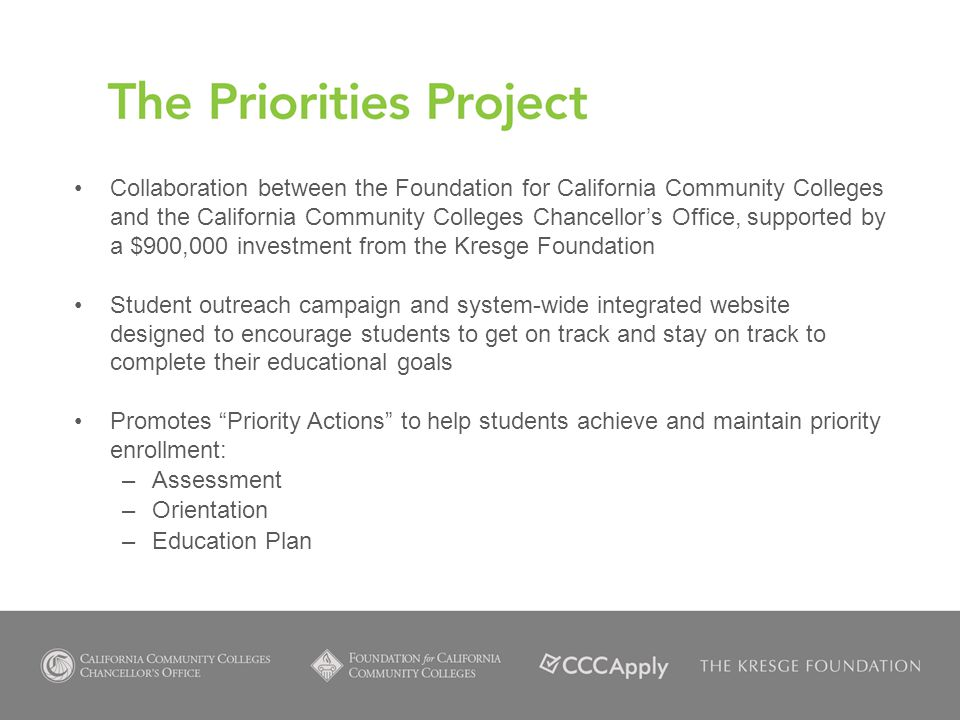 Collaboration between the Foundation for California Community Colleges and the California Community Colleges Chancellor's Office, supported by a $900,000 investment from the Kresge Foundation