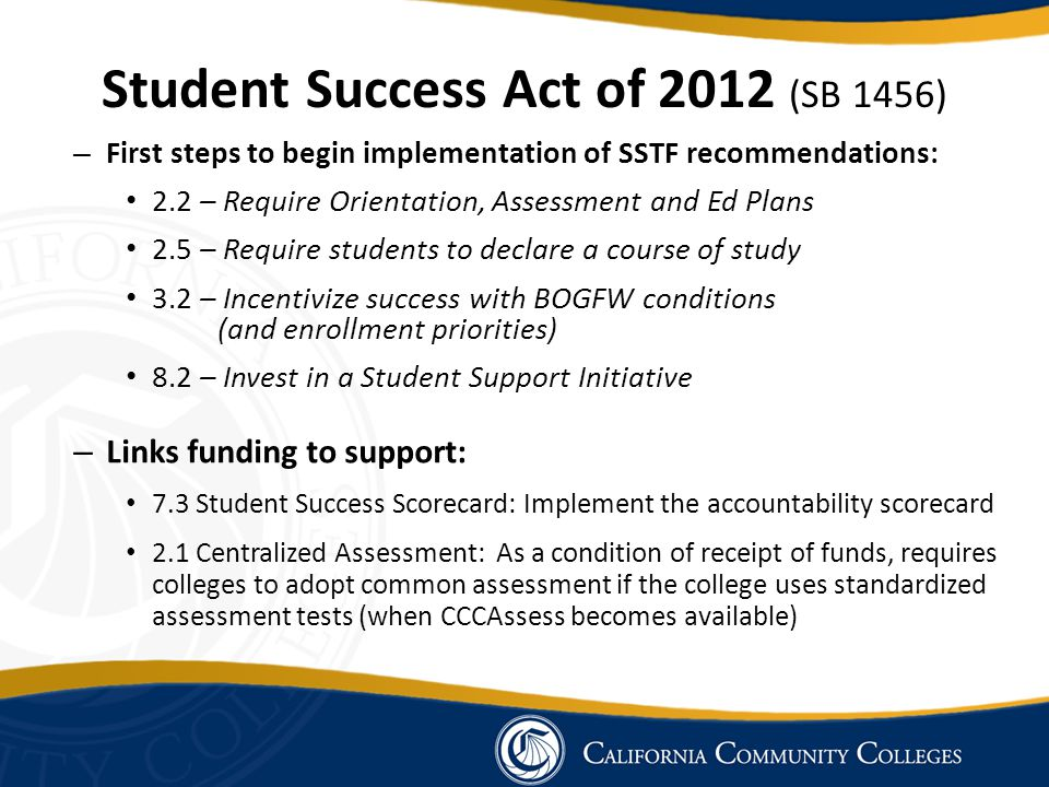 Student Success Act of 2012 (SB 1456)
