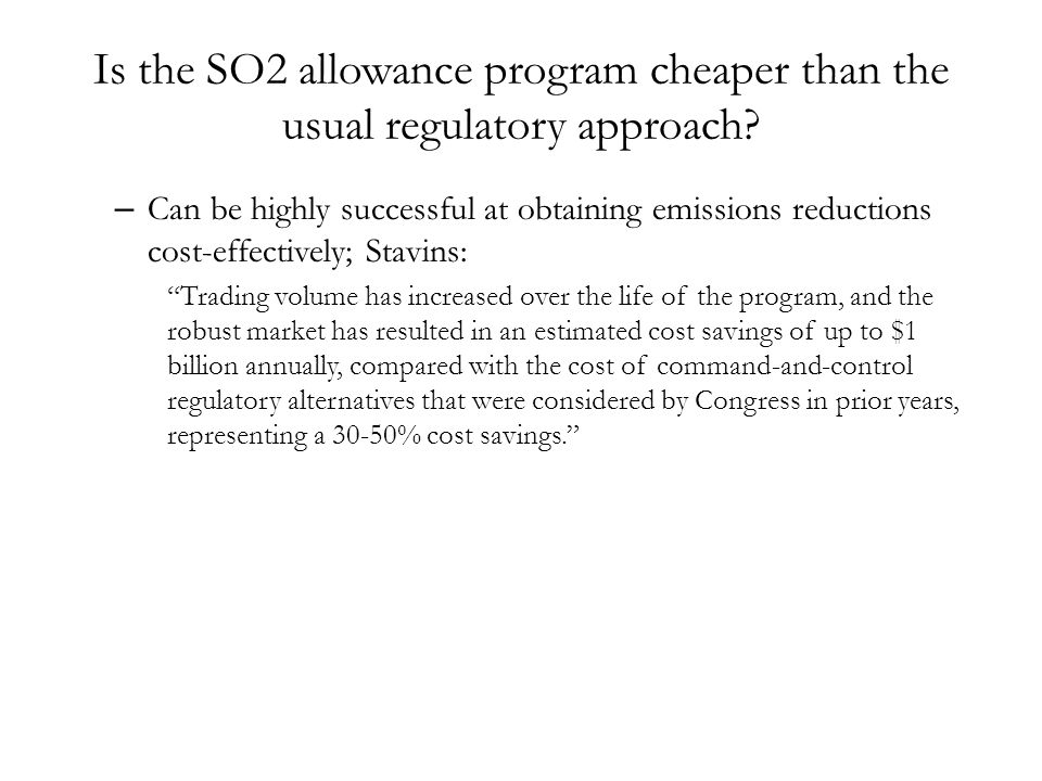 Is the SO2 allowance program cheaper than the usual regulatory approach