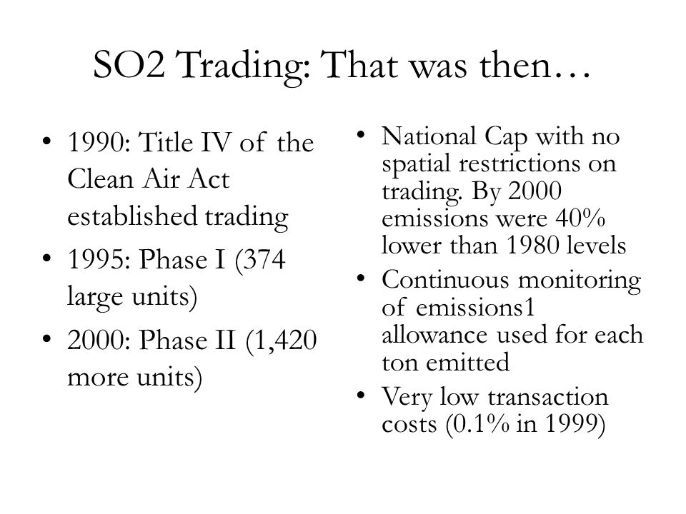 SO2 Trading: That was then…