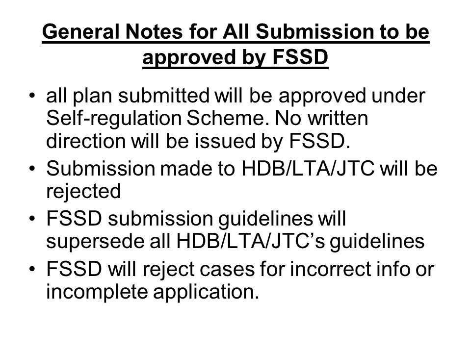 General Notes for All Submission to be approved by FSSD