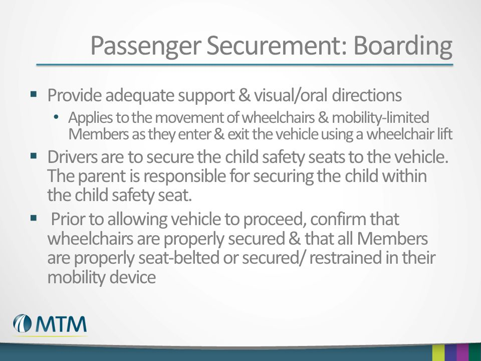 Passenger Securement: Boarding
