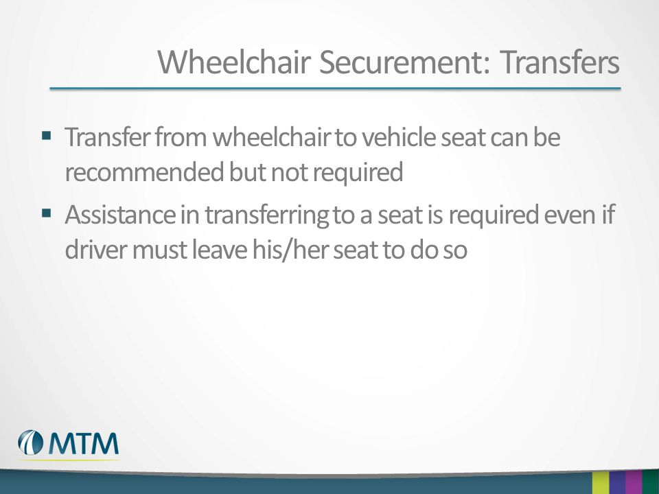 Wheelchair Securement: Transfers