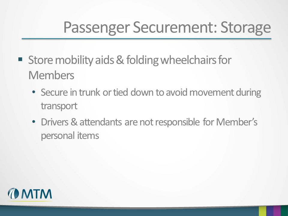 Passenger Securement: Storage