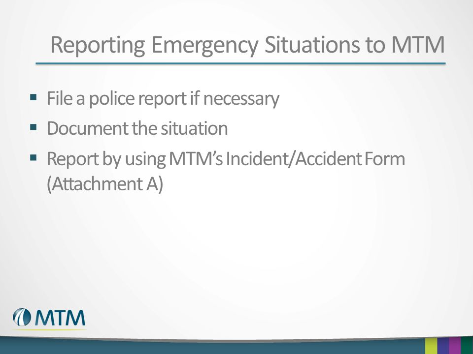 Reporting Emergency Situations to MTM