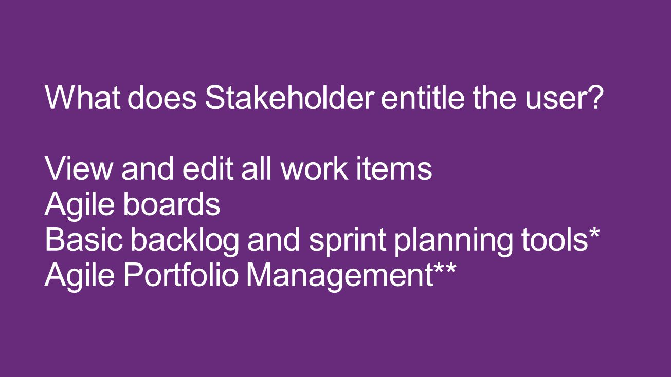 What does Stakeholder entitle the user