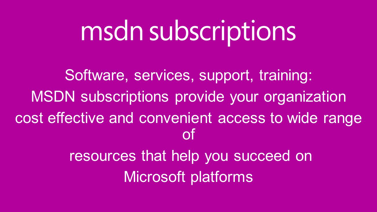 Software, services, support, training: