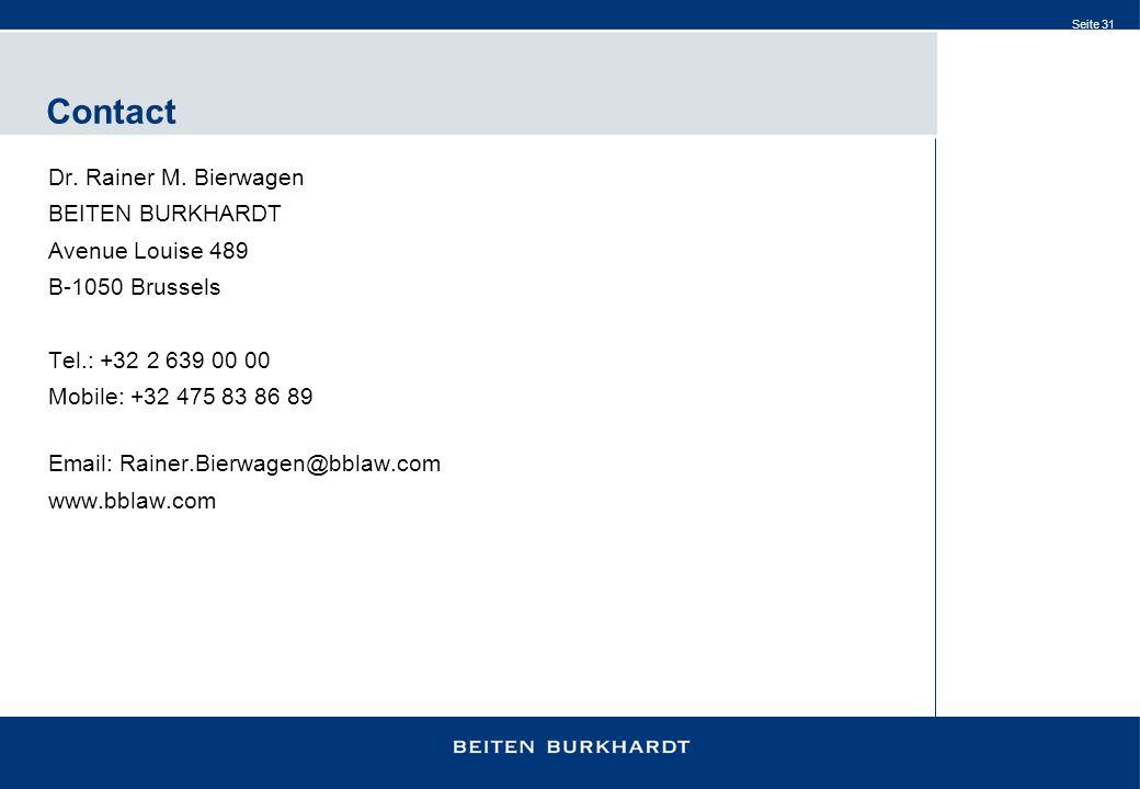 Contact Dr. Rainer M. Bierwagen BEITEN BURKHARDT Avenue Louise 489