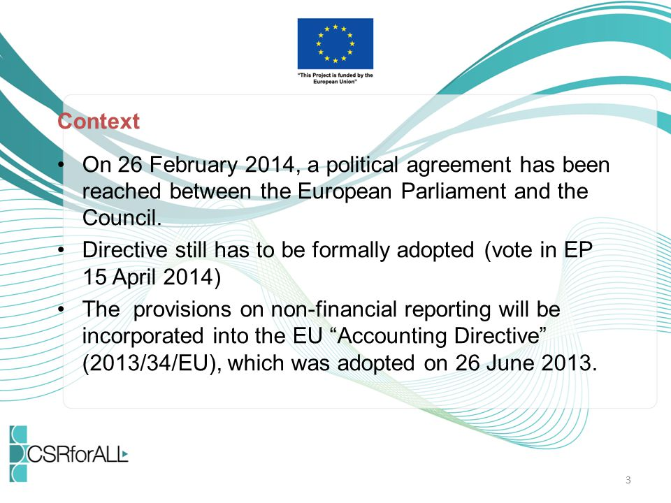 Context On 26 February 2014, a political agreement has been reached between the European Parliament and the Council.