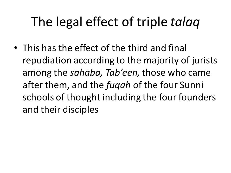 The legal effect of triple talaq