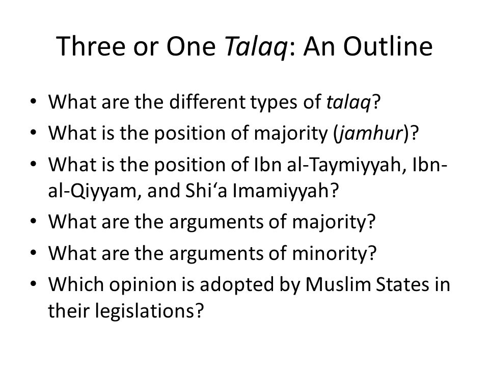 Three or One Talaq: An Outline