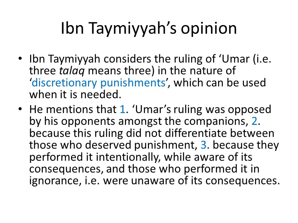 Ibn Taymiyyah's opinion