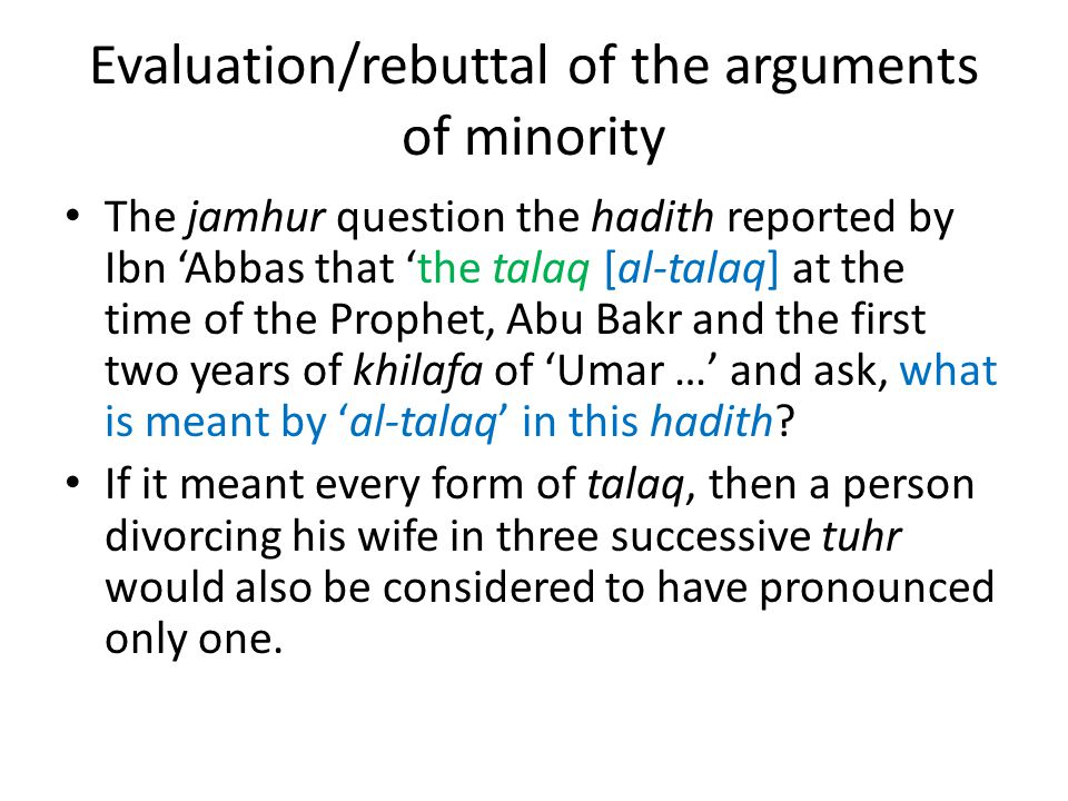 Evaluation/rebuttal of the arguments of minority