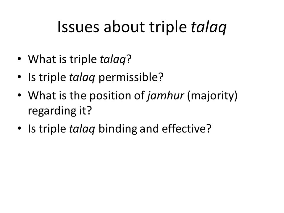 Issues about triple talaq