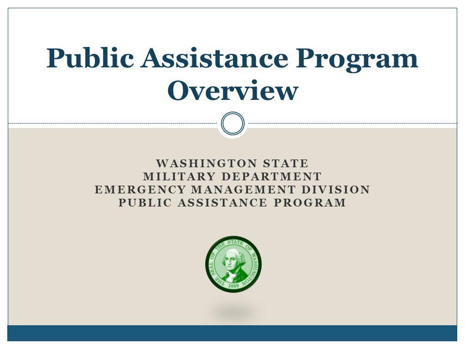 Public Assistance Program Overview